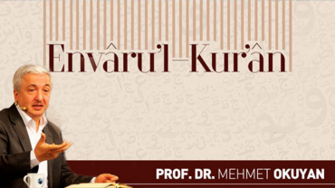 Prof. Dr. Mehmet Okuyan ile Envar-ul Kur'an Dersleri