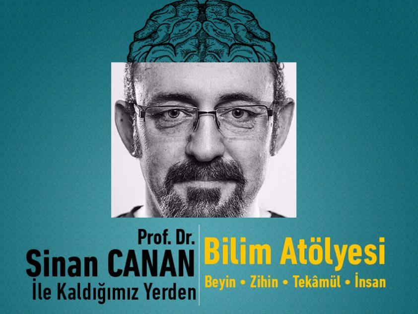 Prof. Dr. Sinan CANAN ile Bilim Atölyesi