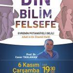 """Prof. Dr. Caner Taslaman ile Din Bilim Felsefe """"Evrenin Potansiyeli Delili"""" Ders Duyurusu"""