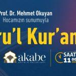 Prof. Dr. Mehmet Okuyan İle Envâru'l Kur'an dersi 24 Kasım'da